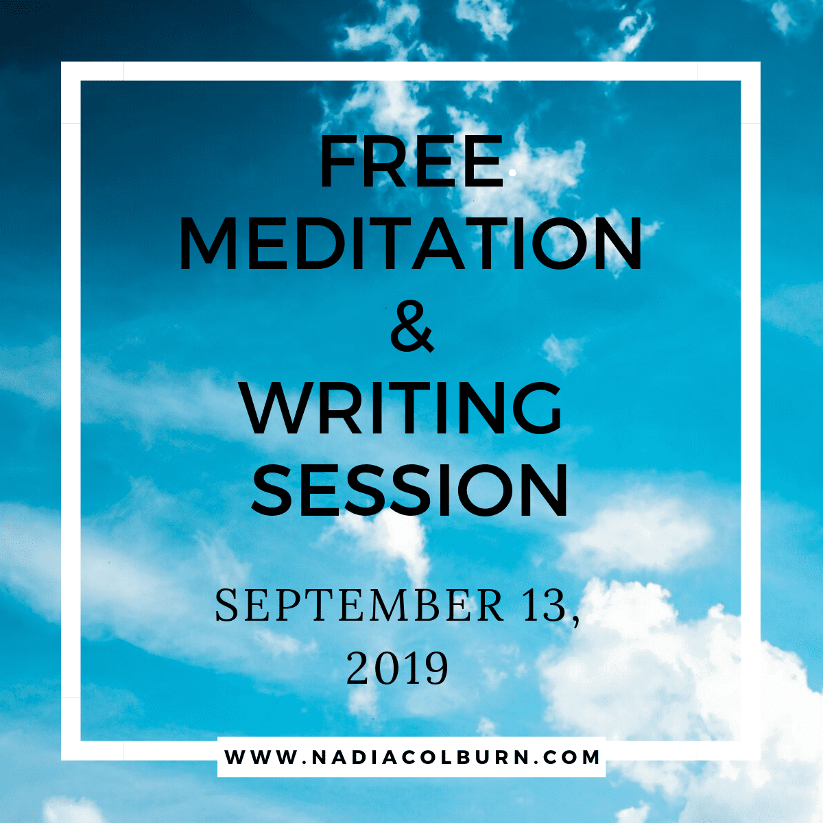 September 13 meditation & writing session with free q & a 1
