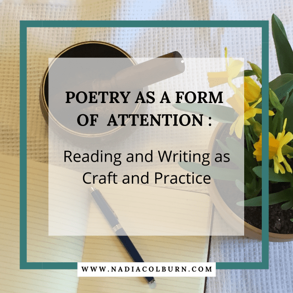 Poetry as a Form of Attention: Online Poetry Class 1